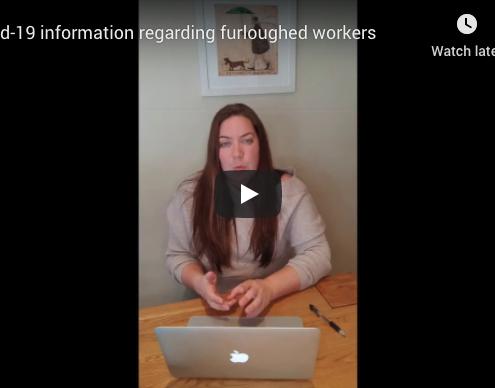 Covid-19 information regarding furloughed workers